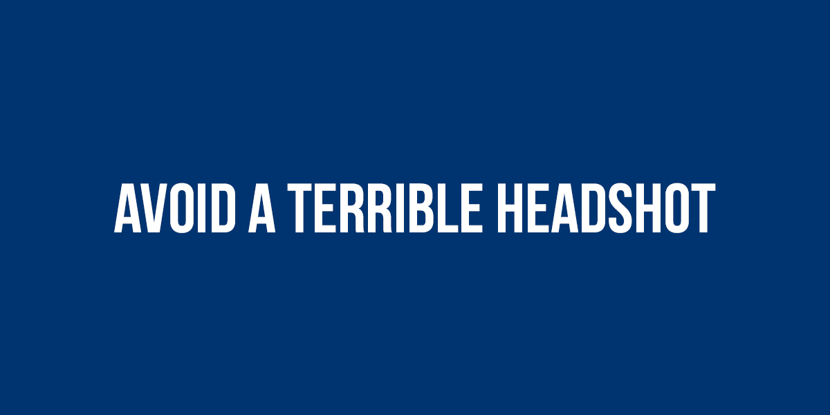 5 Ways to Avoid a Terrible Headshot